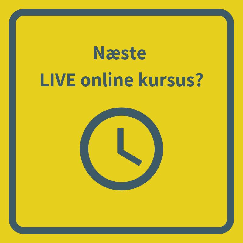 næste live online kursus